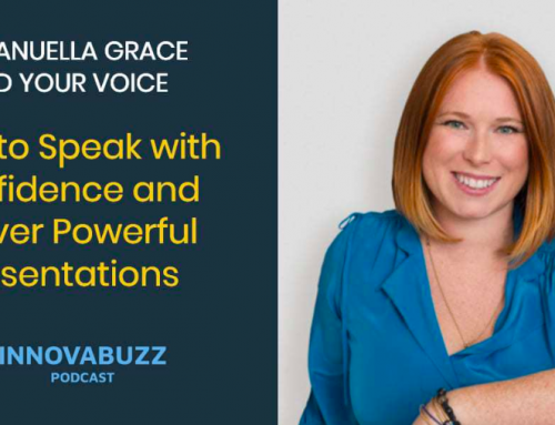 Innovabuzz: How to speak with confidence and deliver powerful presentations